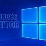 10 Methods for Starting the Resource Monitor in Windows 10